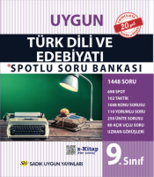 Uygun – Türk Dili ve Edebiyatı Spotlu Soru Bankası Kitabı – 9. Sınıf