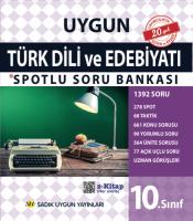 Uygun – Türk Dili ve Edebiyatı Spotlu Soru Bankası Kitabı – 10. Sınıf