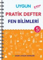 UYGUN – PRATİK DEFTER FEN BİLİMLERİ 5. SINIF