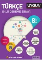 Uygun 8. Sınıf Türkçe 10'lu Deneme Sınavı