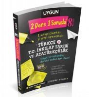 UYGUN – 2 Ders 1 Soruda – Türkçe – T.C. İnkılâp Tarihi ve Atatürkçülük 8. Sınıf