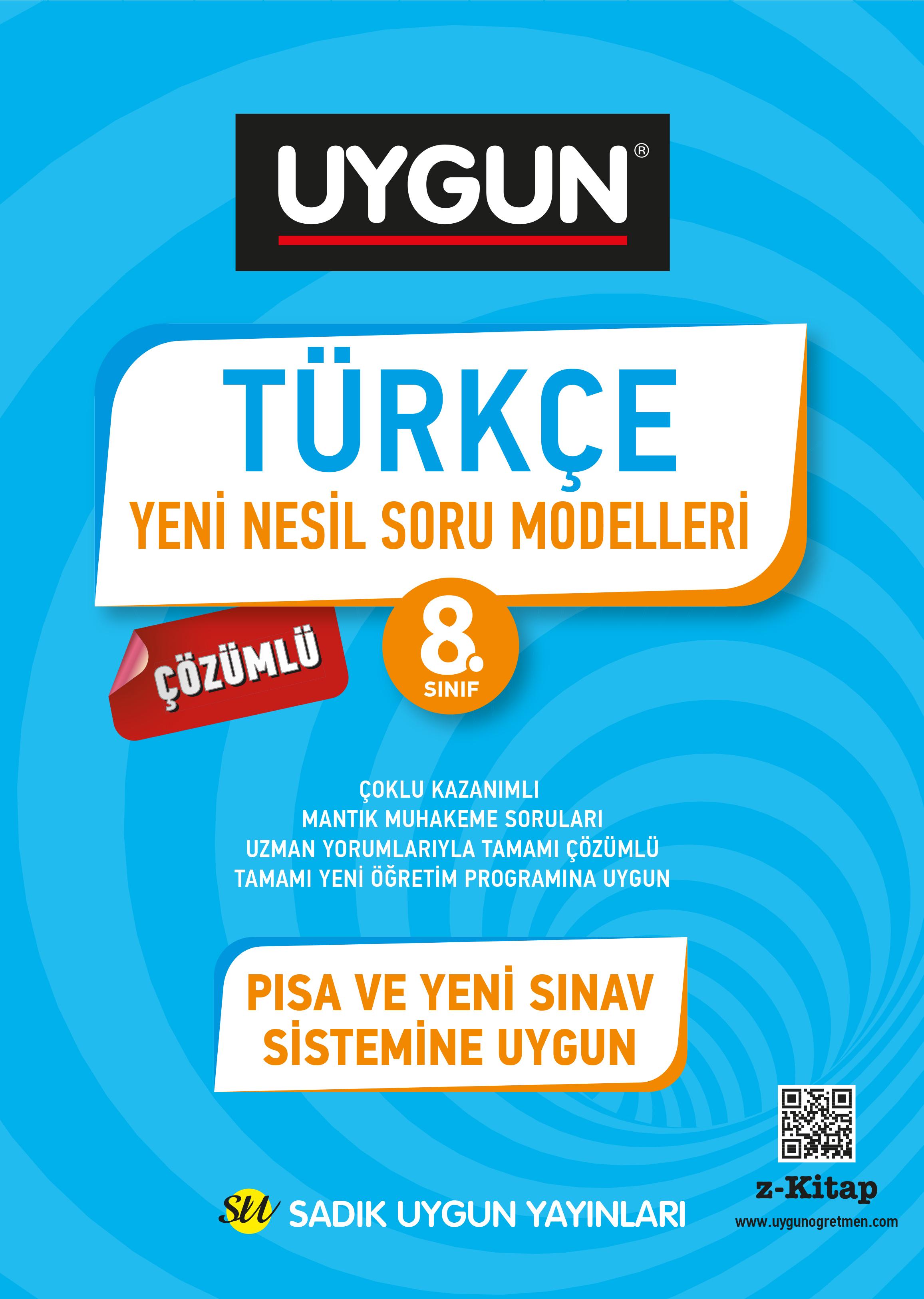 UYGUN – Yeni Nesil Soru Modelleri – Türkçe 8.Sınıf