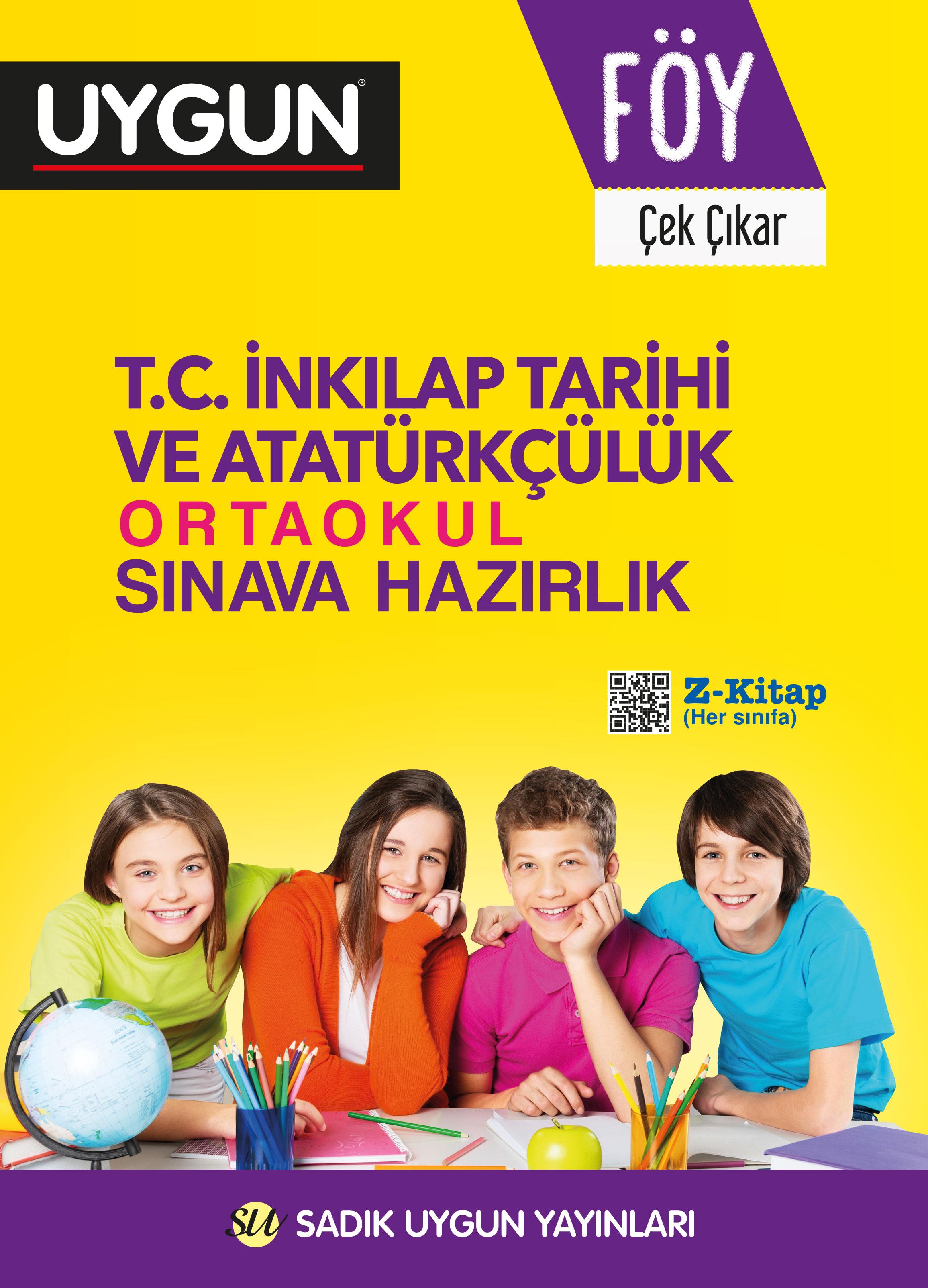 UYGUN – FÖY – Ortaokul Sınava Hazırlık – İnkılâp Tarihi ve Atatürkçülük 8. Sınıf