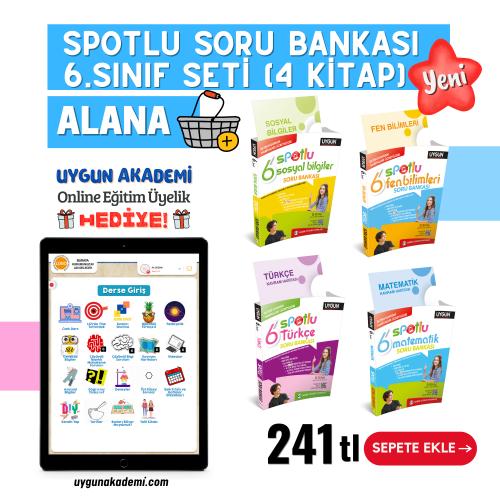 Uygun – Spotlu Soru Bankası – 6. Sınıf Seti (4 Kitap) Alana – Kavram Haritası + Online Eğitim Üyelik Hediye!